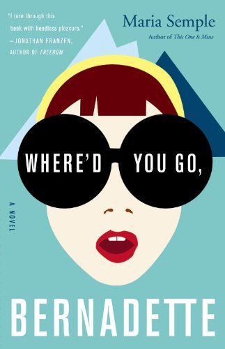 9780316256193: Where'd You Go, Bernadette: A Novel