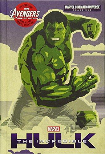 Phase One: The Incredible Hulk (Marvel Cinematic: Irvine, Alex