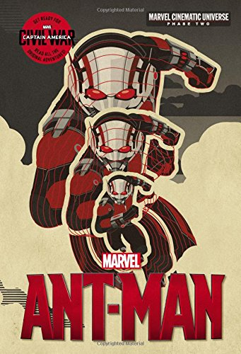 9780316256384: Phase Two: Marvel's Ant-Man (Marvel Cinematic Universe)