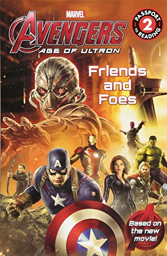 9780316256414: Marvel's Avengers: Age of Ultron: Friends and Foes (Passport to Reading Level 2)
