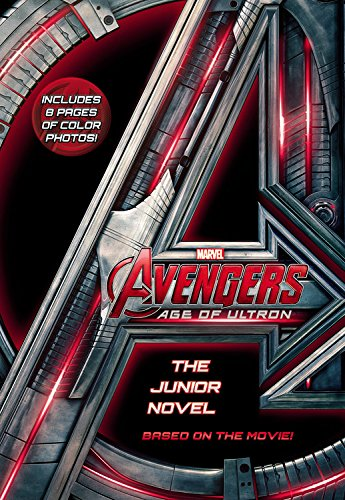 9780316256445: Marvel's Avengers: Age of Ultron: The Junior Novel (Marvel's the Avengers: Age of Ultron)