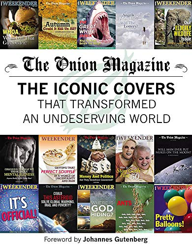9780316256476: The Onion Magazine: The Iconic Covers That Transformed an Undeserving World