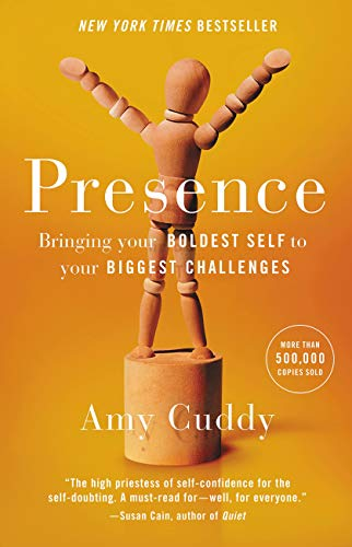 9780316256575: Presence: Bringing Your Boldest Self to Your Biggest Challenges