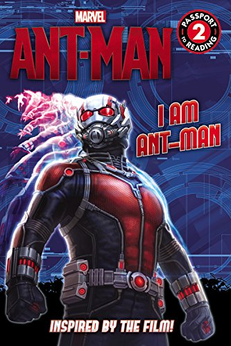 9780316256711: Marvel's Ant-Man: I Am Ant-Man (Passport to Reading Level 2)