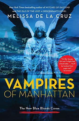 9780316257183: Vampires of Manhattan: The New Blue Bloods Coven