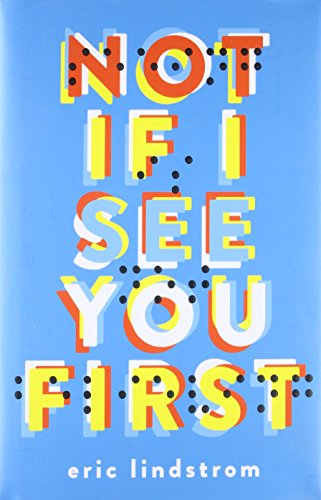Not If I See You First: Lindstrom, Eric