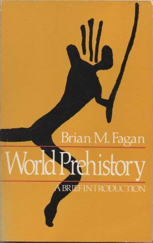 9780316260008: World Prehistory: A Brief Introduction