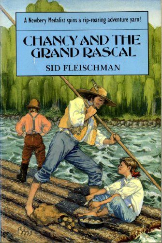 9780316260121: Chancy and the Grand Rascal - AbeBooks - Sid