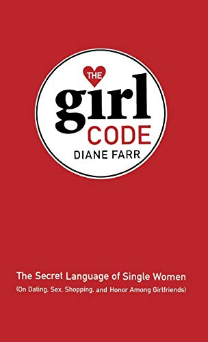 The Girl Code: The Secret Language of: Diane Farr