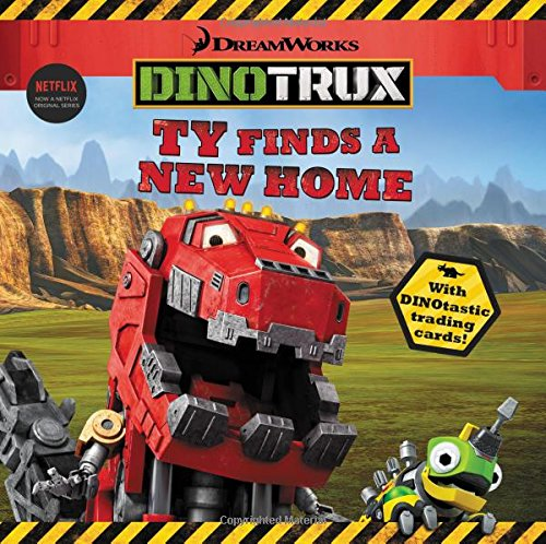 9780316260756: Dinotrux: Ty Finds a New Home