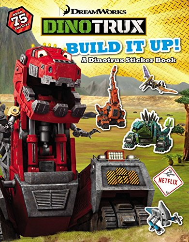 9780316260794: Dinotrux: Build It Up: A Dinotrux Sticker Book
