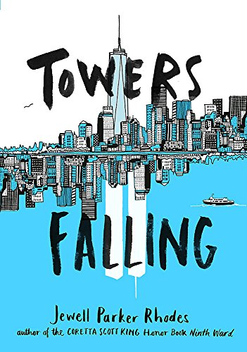 TOWERS FALLING (SIGNED- 1ST): Rhodes, Jewell Parker