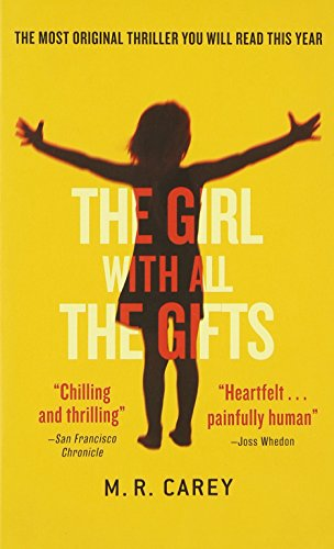 9780316262767: The Girl With All the Gifts