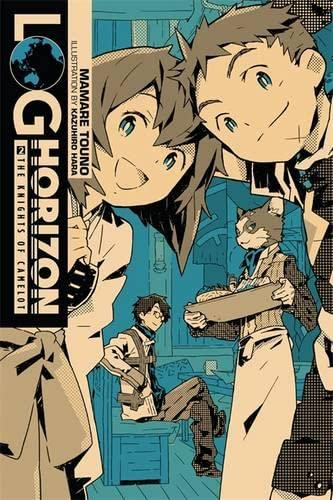 9780316263818: Log Horizon, Vol. 2 (Novel): The Knights of Camelot