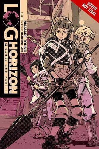 9780316263849: Log Horizon, Vol. 3 (Novel): Game's End, Part 1