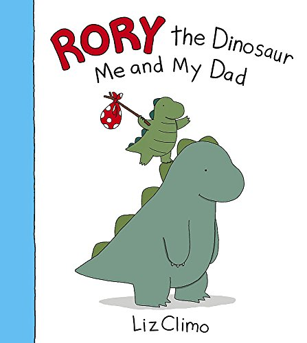 9780316263917: Rory the Dinosaur: Me and My Dad