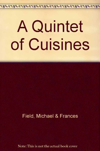 9780316264556: A Quintet of Cuisines
