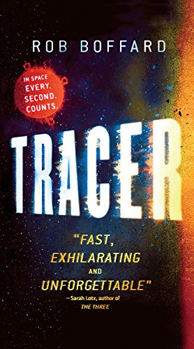 9780316265270: Tracer: A Thriller Set in Space