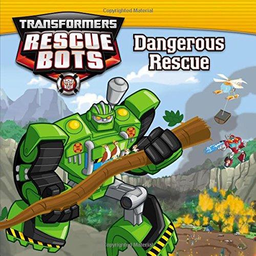 9780316265461: Transformers Rescue Bots: Dangerous Rescue