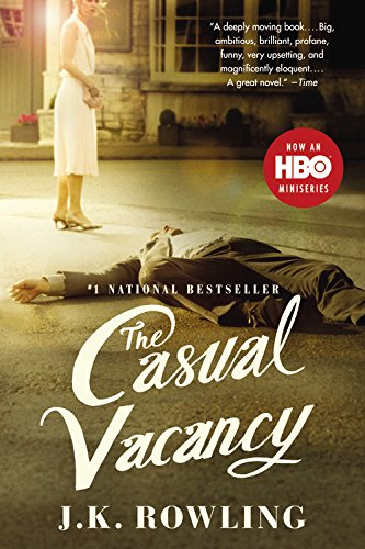 The Casual Vacancy: J. K. Rowling
