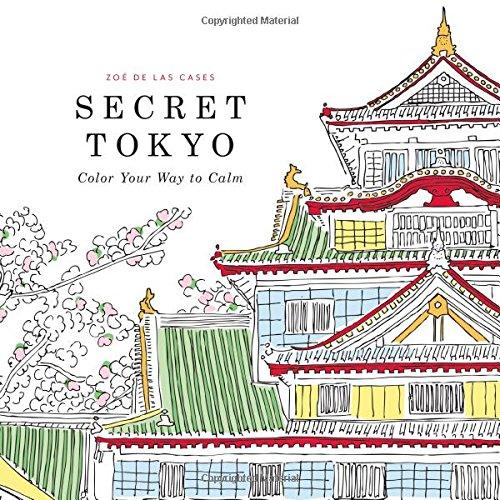 9780316265843: Secret Tokyo: Color Your Way to Calm