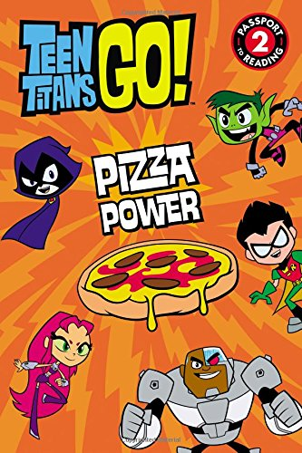 9780316267236: Teen Titans Go! (TM): Pizza Power (Passport to Reading Level 2)