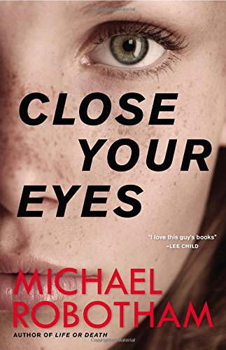 9780316267946: Close Your Eyes (Joseph O'loughlin)