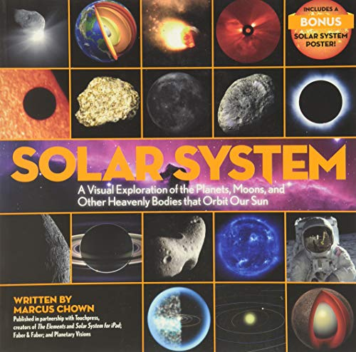 9780316268059: Solar System: A Visual Exploration of the Planets, Moons, and Other Heavenly Bodies that Orbit Our Sun