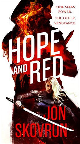 Hope and Red (The Empire of Storms): Skovron, Jon