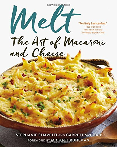 9780316268370: Melt: The Art of Macaroni and Cheese