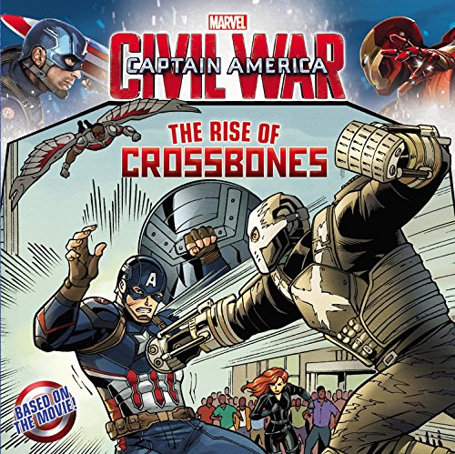 9780316271394: Marvel's Captain America: Civil War: The Rise of Crossbones