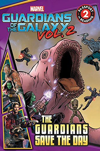 9780316271691: MARVEL's Guardians of the Galaxy Vol. 2: Guardians Save the Day (Passport to Reading Level 2)