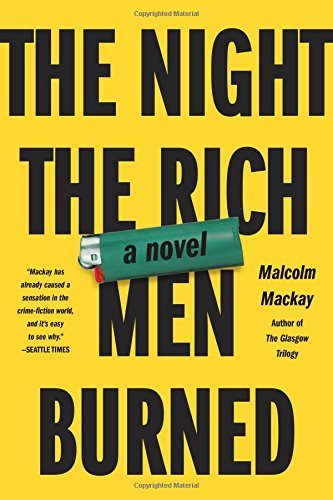 9780316271769: The Night the Rich Men Burned
