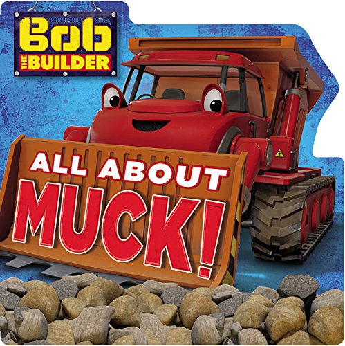 Bob the Builder: All About Muck