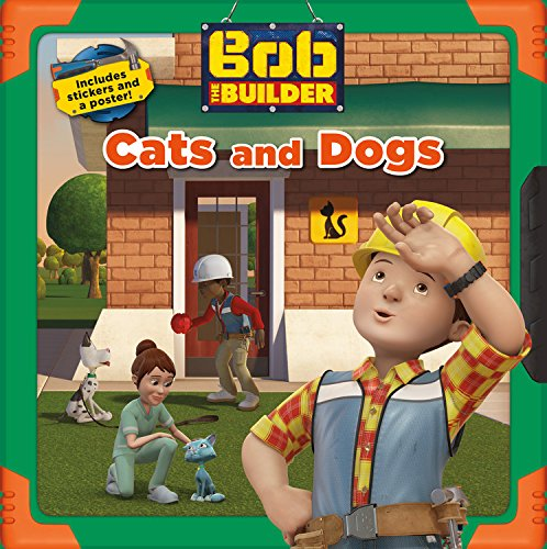 9780316272988: Bob the Builder: Cats and Dogs