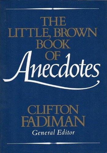 9780316273053: The Little, Brown Book of Anecdotes