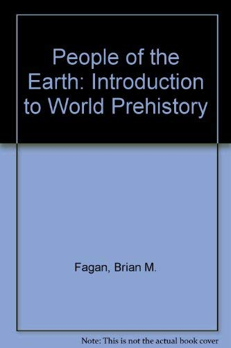 9780316273220: People of the earth: An introduction to world prehistory