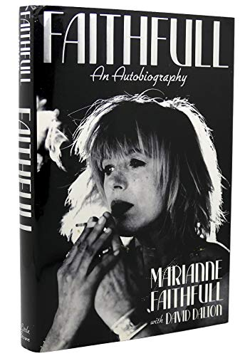 9780316273244: Faithfull: An Autobiography