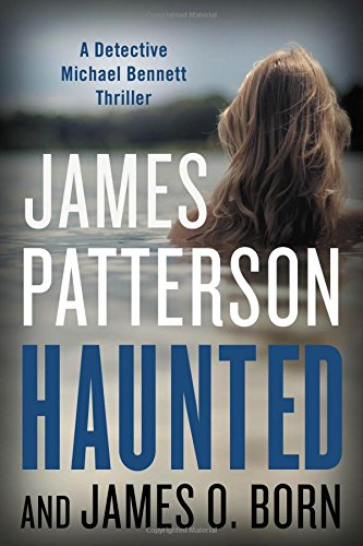 Haunted: *Signed*: Patterson, James; Born, James O.