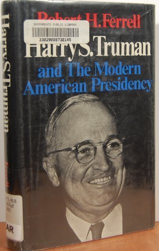 9780316274807: Harry S. Truman and the Modern American Presidency (Library of American Biography)
