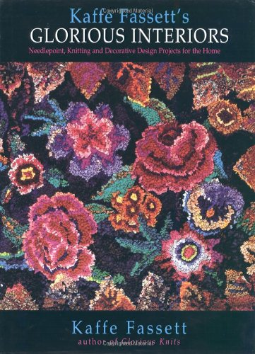 9780316275064: Glorious Interiors: Needlepoint, Knitting and Decorative Design Projects for Your Home
