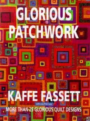 9780316275309: Glorious Patchwork. More than 25 glorious quilt designs.