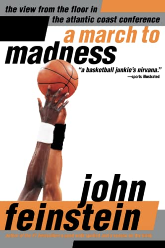 9780316277129: A March to Madness: A View from the Floor in the Atlantic Coast Conference