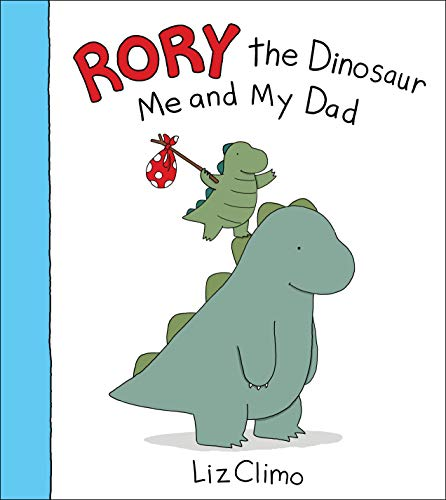 9780316277280: Rory the Dinosaur: Me and My Dad