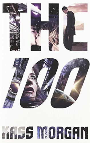 9780316277518: The 100 (The 100 Series)