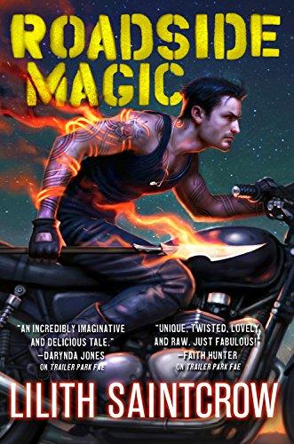 Roadside Magic (Gallow and Ragged): Saintcrow, Lilith