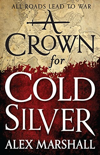 9780316277983: A Crown for Cold Silver (Crimson Empire)