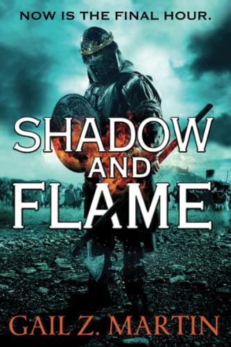 9780316278034: Shadow and Flame (The Ascendant Kingdoms Saga)