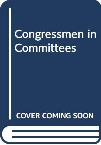 9780316278072: Congressmen in Committees