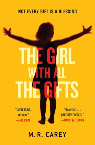 9780316278157: The Girl with All the Gifts